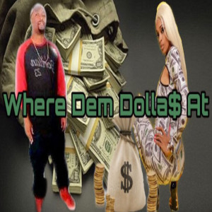 Album Where Dem Dolla$ At from Cass