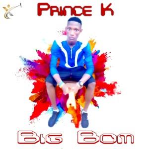 Album Big Bom from Prince K