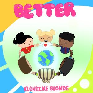 Album Better from Klondike Blonde