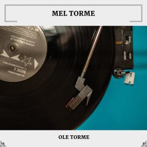 Album Ole Torme from Mel Torme