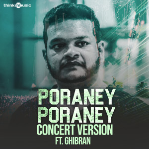 "Album Poraney Poraney (From ""Vaagai Sooda Vaa"") [Concert Version] from Sahana"