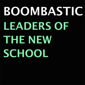 Album Leaders Of The New School from Boombastic