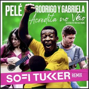 Pele的專輯Acredita No Véio (Listen to the Old Man) (Sofi Tukker Remix)