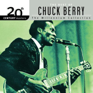 Chuck Berry的專輯20th Century Masters: The Millennium Collection: Best Of Chuck Berry