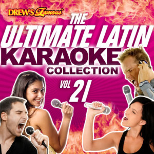 The Hit Crew的專輯The Ultimate Latin Karaoke Collection, Vol. 21