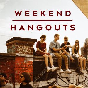 Album Weekend Hangouts from Various Artists
