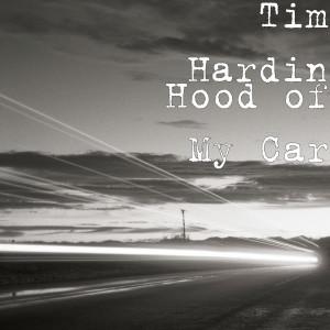 Album Hood of My Car from Tim Hardin