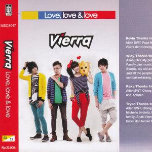 Love, Love dan Love dari Vierra