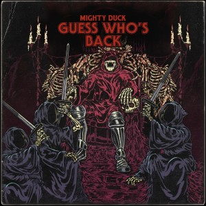 Album GUESS WHO'S BACK from Mighty Duck