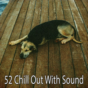 Album 52 Chill out with Sound from Relajacion Del Mar