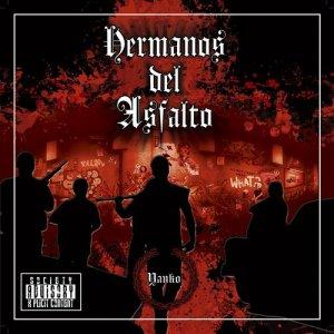 Album Hermanos del Asfalto from Yanko