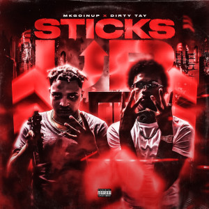 Album Sticks Up from Dirty Tay