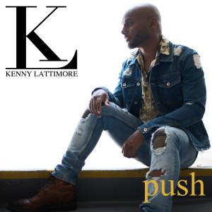 Album Push from Kenny Lattimore