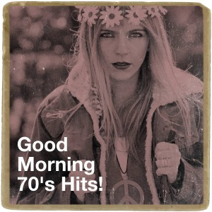 Album Good Morning 70's Hits! from 70's Pop Band