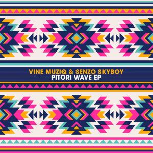 Album Pitori Wave EP from Vine Muziq