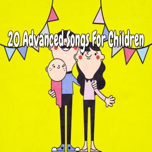 20 Advanced Songs for Children