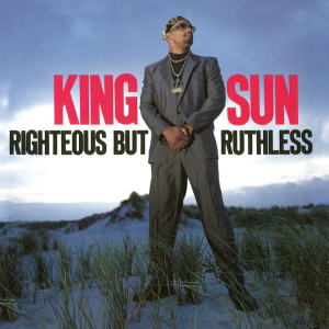 Album Righteous But Ruthless (Expanded Edition) from King Sun