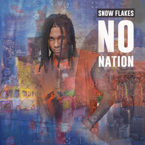 Album No Nation from Snow Flakes