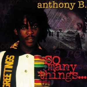 Album So Many Things from Anthony B.