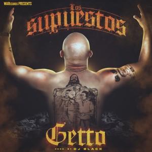 Album Los Supuestos - Single from Getto
