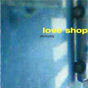 National 2003 Love Shop