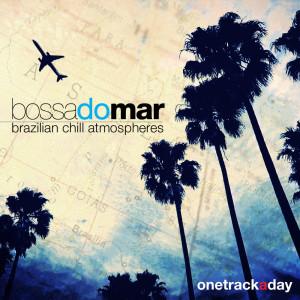 Giacomo Bondi的專輯Bossa do Mar: Brazilian Chill Atmospheres
