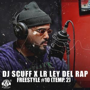 Album Freestyle #10 (Temp. 2) (Explicit) from LR Ley Del Rap