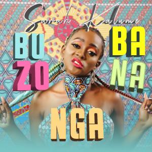 Album Buzoba Na Nga (Clip Version) from Sarah Kalume