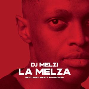 Listen to La Melza song with lyrics from DJ Melzi