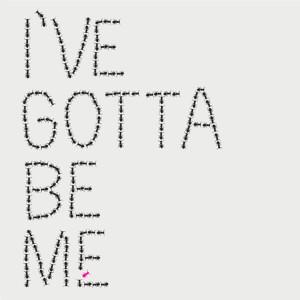 I've Gotta Be Me dari Ryan Tedder