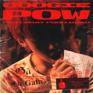 อัลบัม POW (Feat. GRAY) ศิลปิน Coogie