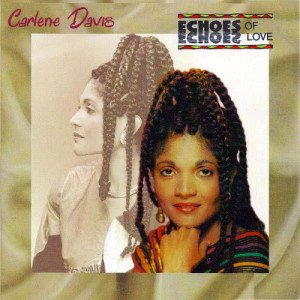 Album Echoes Of Love from Carlene Davis