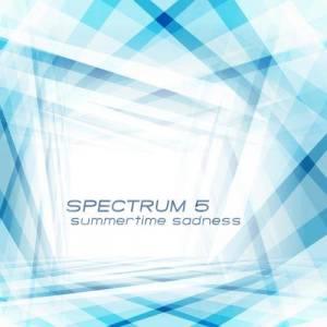 Album Summertime Sadness from Spectrum 5