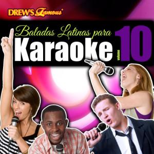 The Hit Crew的專輯Baladas Latinas Para Karaoke, Vol. 10