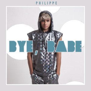 Album Bye, Babe from Philippe
