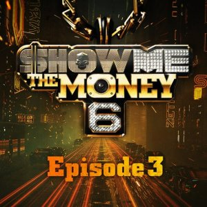 Album Show Me the Money 6 Episode 4 from Show me the money