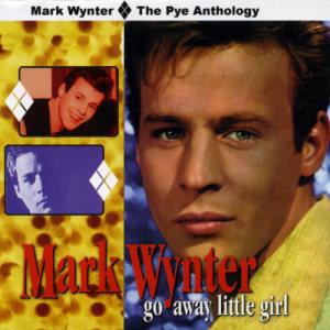 Album Go Away Little Girl: The Pye Anthology from Mark Wynter