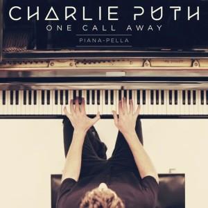 Charlie Puth的專輯One Call Away (Piana-pella)