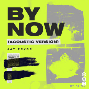 Album By Now from Jay Pryor