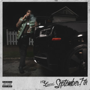 Album September 7th from YFN Lucci