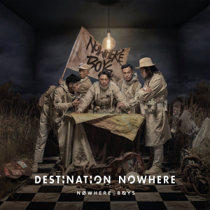 Nowhere Boys的專輯Destination Nowhere