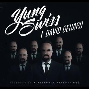 Album David Genaro from Yung Swiss