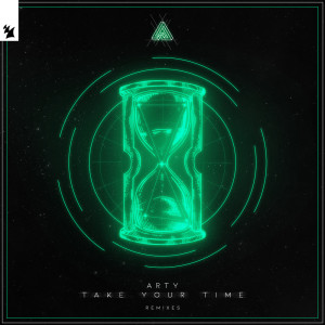 Album Take Your Time (Remixes) from Arty