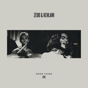 Zedd的專輯Good Thing (LIVE)
