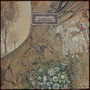 It's All Crazy! It's All False! It's All A Dream! It's Alright 2009 MeWithoutYou