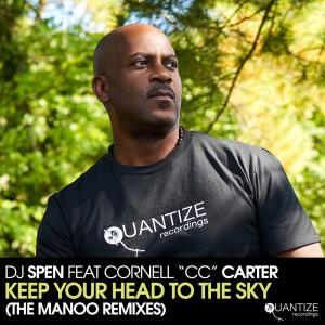 Album Keep Your Head to The Sky (The Manoo Remixes) from DJ Spen