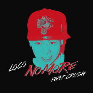 Loco的專輯No More