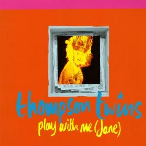 Album Play With Me (Jane) from Thompson Twins