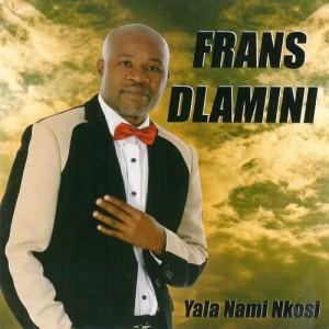 Album Yala Nami Nkosi from Frans Dlamini