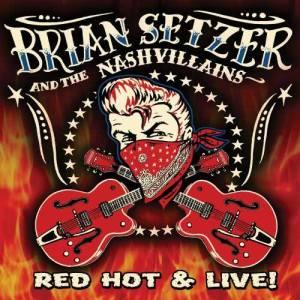 Album Red Hot & Live! from Brian Setzer